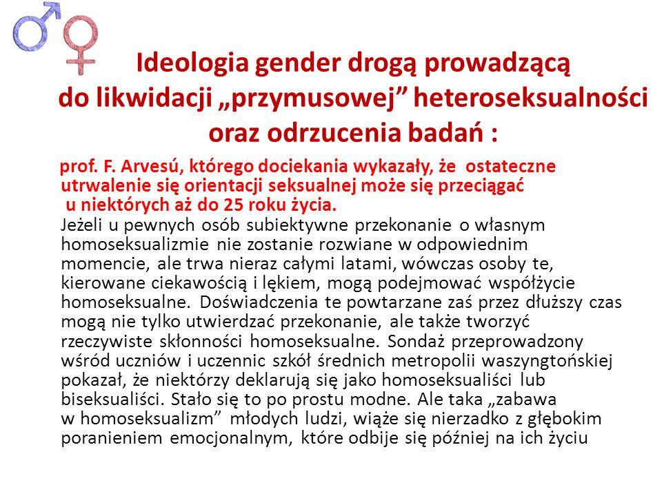 """Ideologia gender drogą prowadzącą do likwidacji """"przymusowej heteroseksualności oraz odrzucenia badań :"""