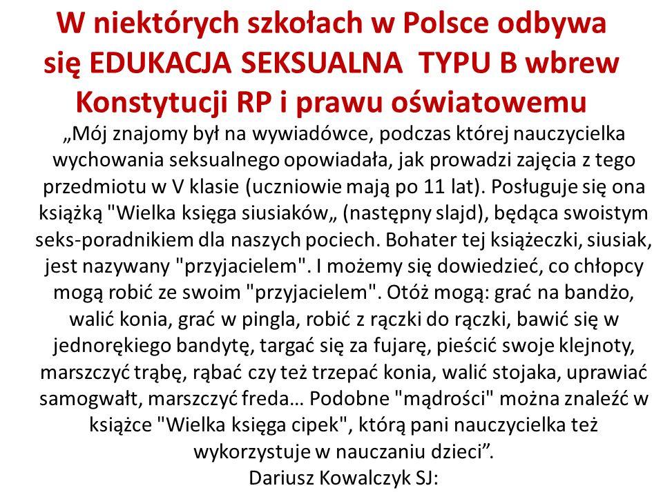 W niektórych szkołach w Polsce odbywa się EDUKACJA SEKSUALNA TYPU B wbrew Konstytucji RP i prawu oświatowemu