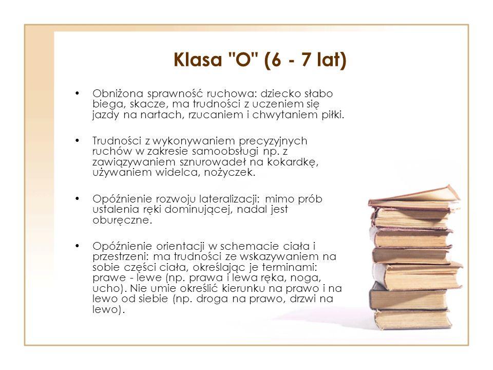 Klasa O (6 - 7 lat)