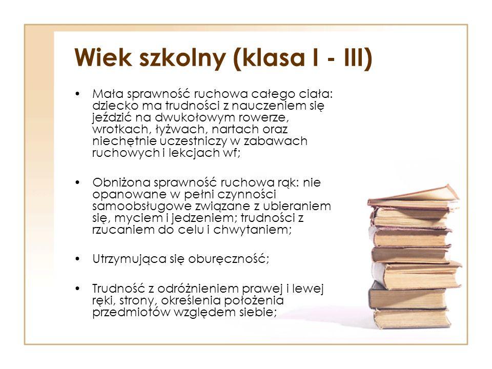 Wiek szkolny (klasa I - III)