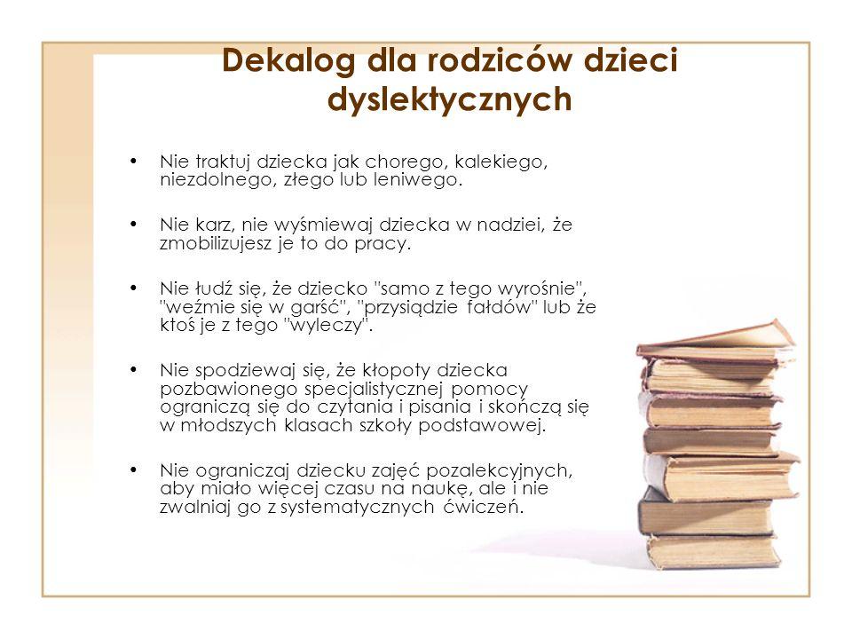 Dekalog dla rodziców dzieci dyslektycznych