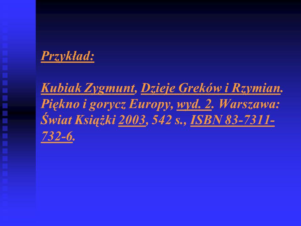 Przykład: Kubiak Zygmunt, Dzieje Greków i Rzymian