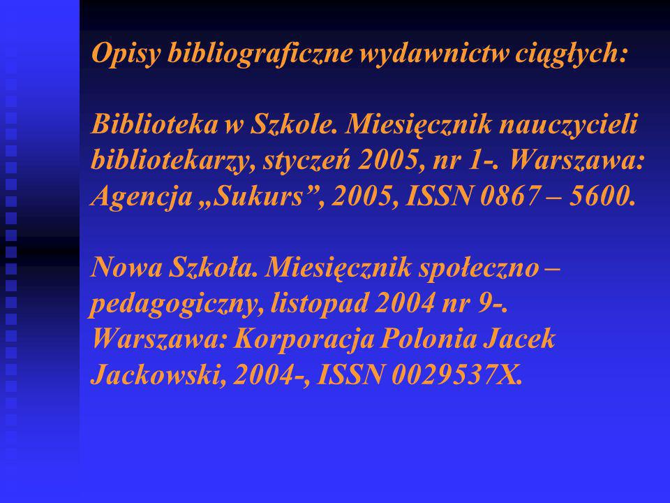 Opisy bibliograficzne wydawnictw ciągłych: Biblioteka w Szkole