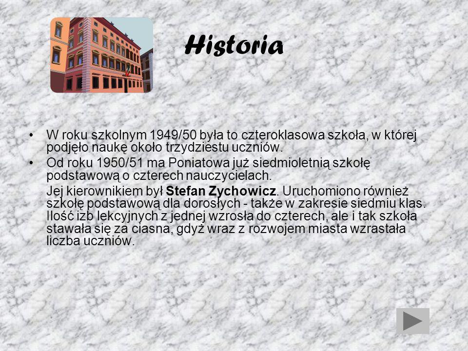 Historia W roku szkolnym 1949/50 była to czteroklasowa szkoła, w której podjęło naukę około trzydziestu uczniów.