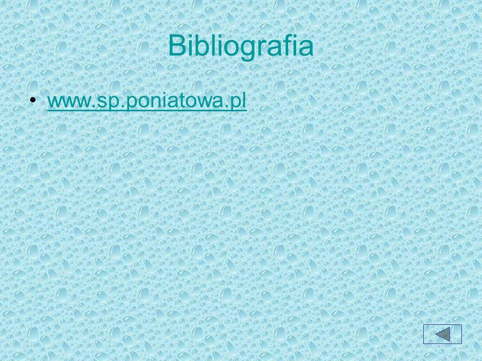 Bibliografia www.sp.poniatowa.pl