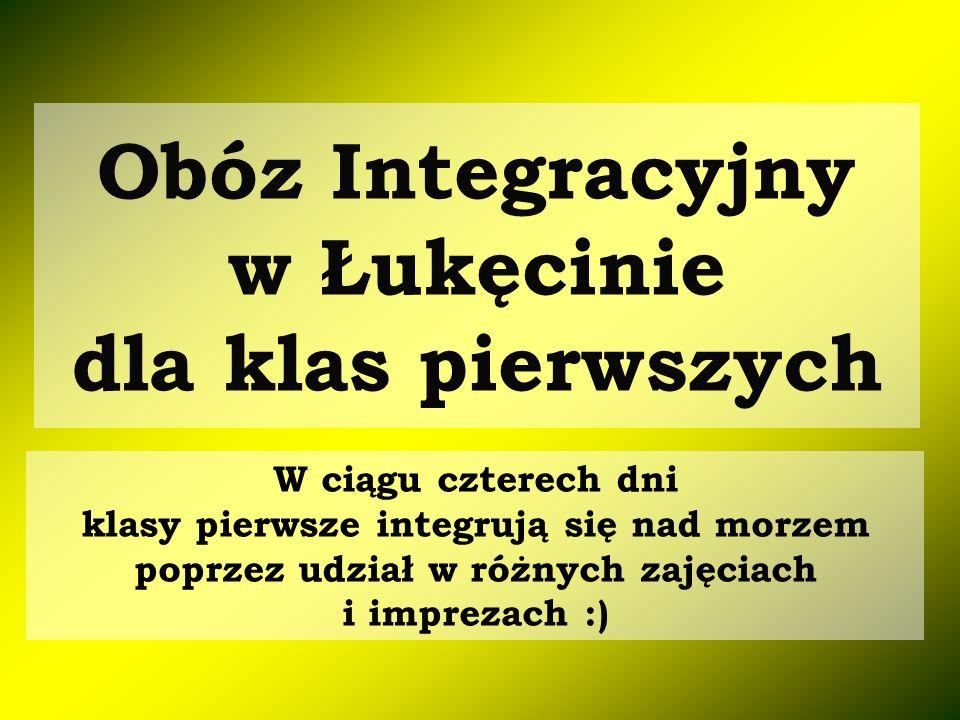 Obóz Integracyjny w Łukęcinie dla klas pierwszych