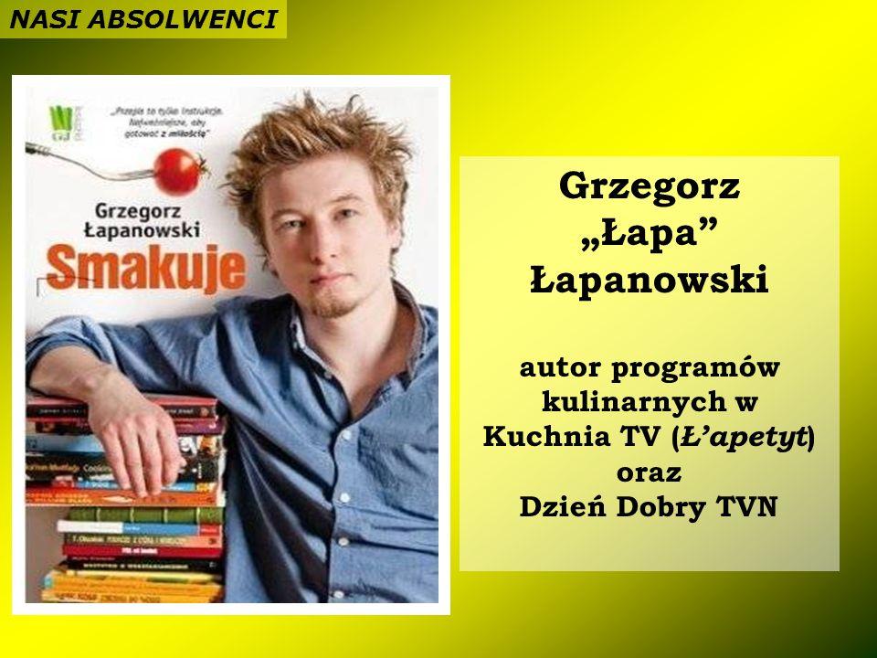 autor programów kulinarnych w Kuchnia TV (Ł'apetyt) oraz