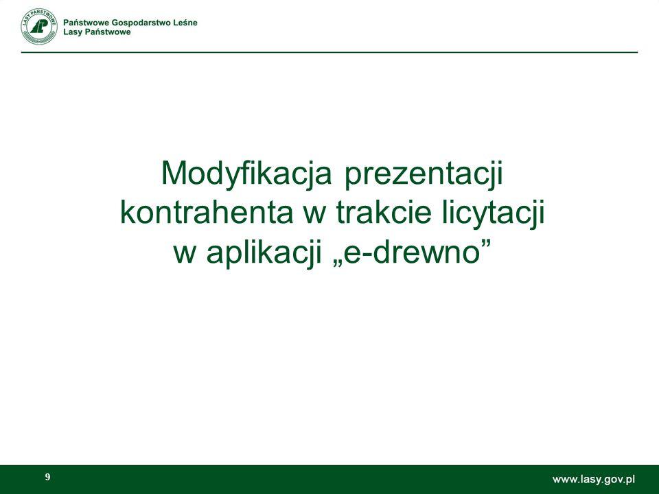 """Modyfikacja prezentacji kontrahenta w trakcie licytacji w aplikacji """"e-drewno"""