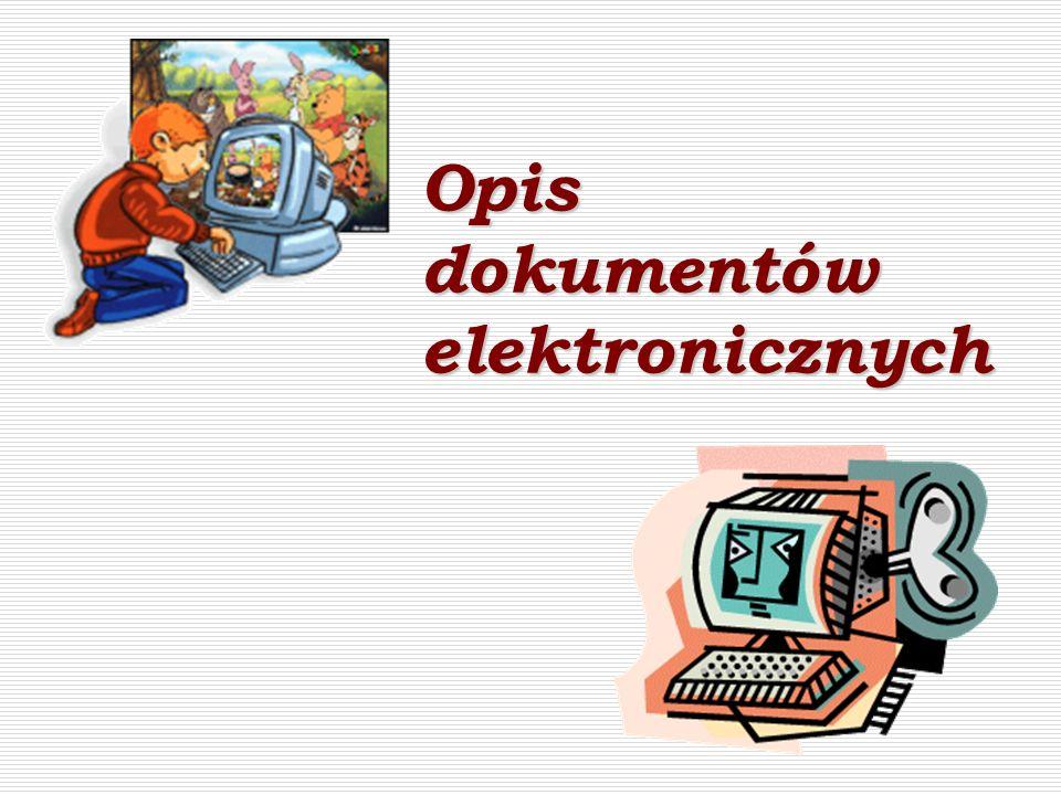 Opis dokumentów elektronicznych