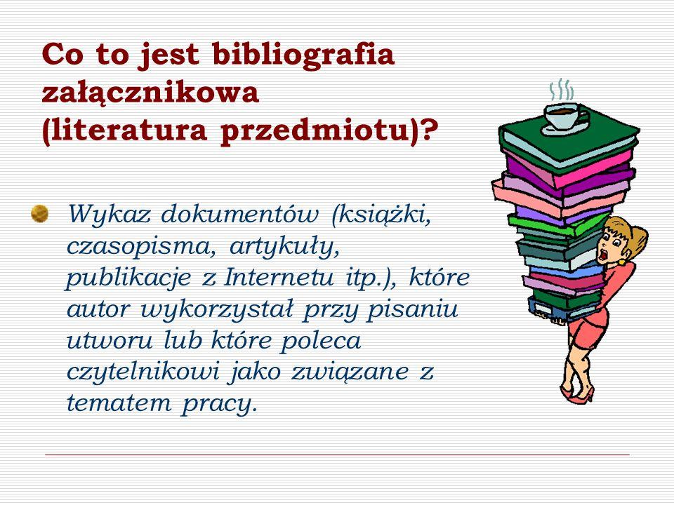 Co to jest bibliografia załącznikowa (literatura przedmiotu)