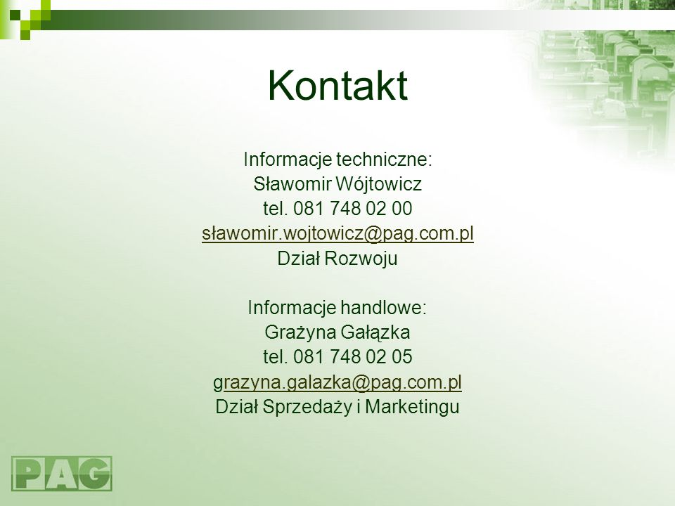 Kontakt Informacje techniczne: Sławomir Wójtowicz tel. 081 748 02 00