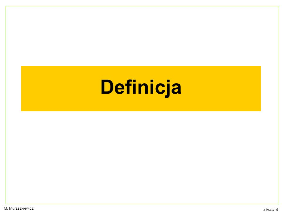 Definicja M. Muraszkiewicz