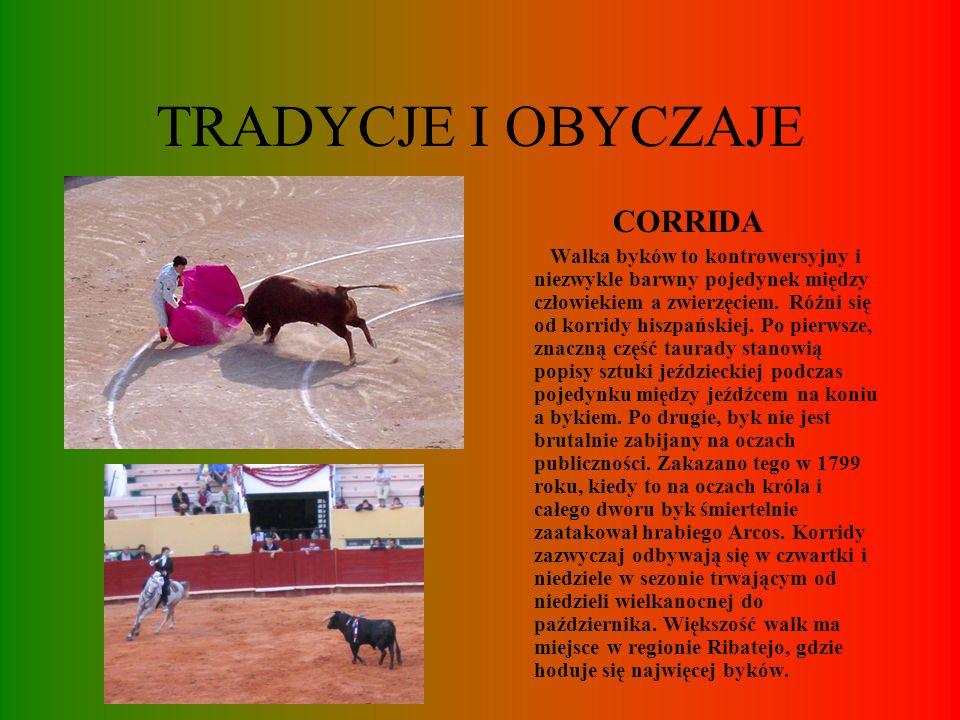 TRADYCJE I OBYCZAJE CORRIDA