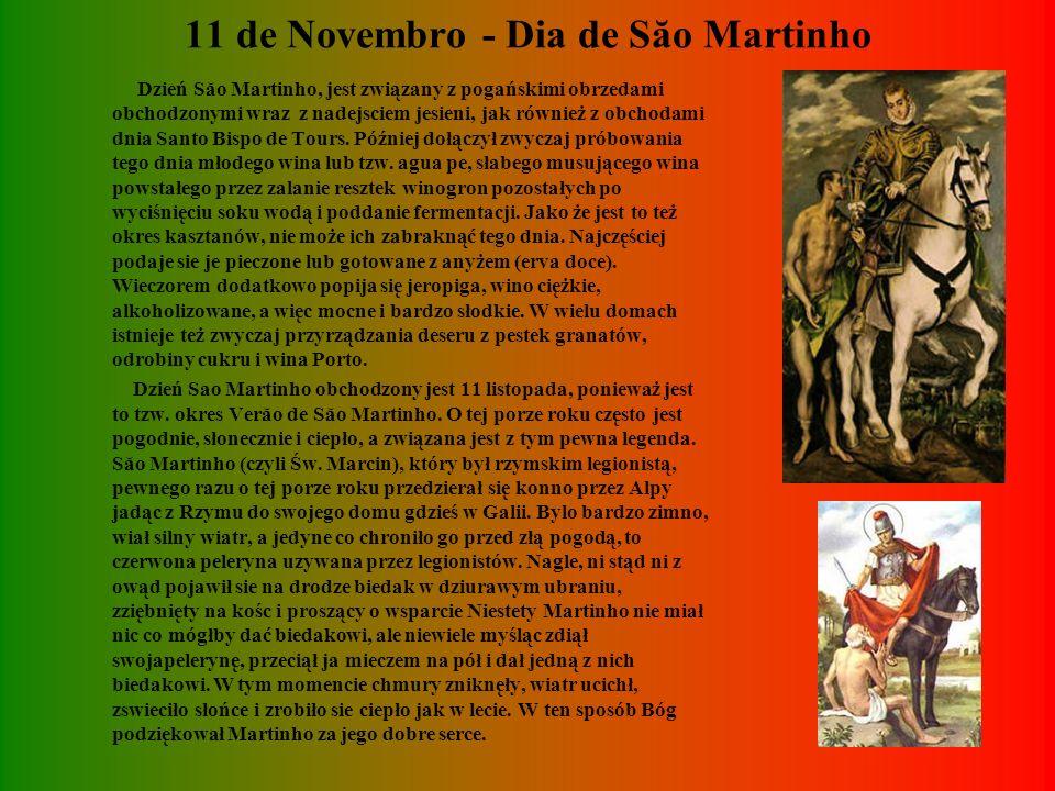 11 de Novembro - Dia de Săo Martinho