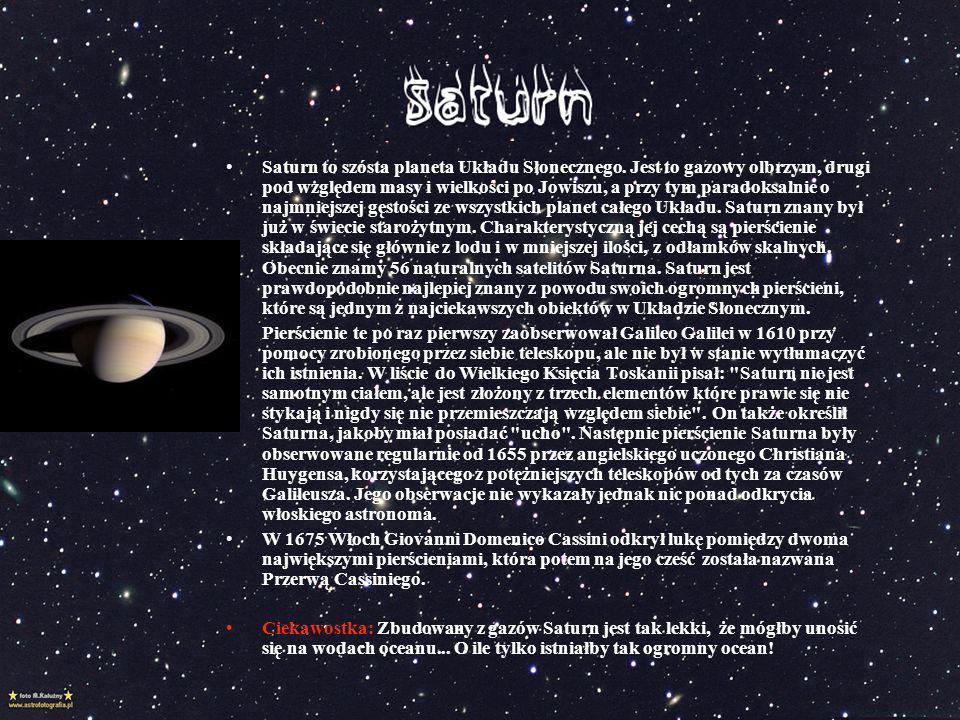 Saturn to szósta planeta Układu Słonecznego
