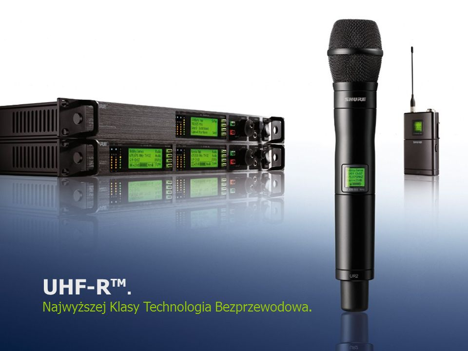 UHF-RTM. Najwyższej Klasy Technologia Bezprzewodowa.
