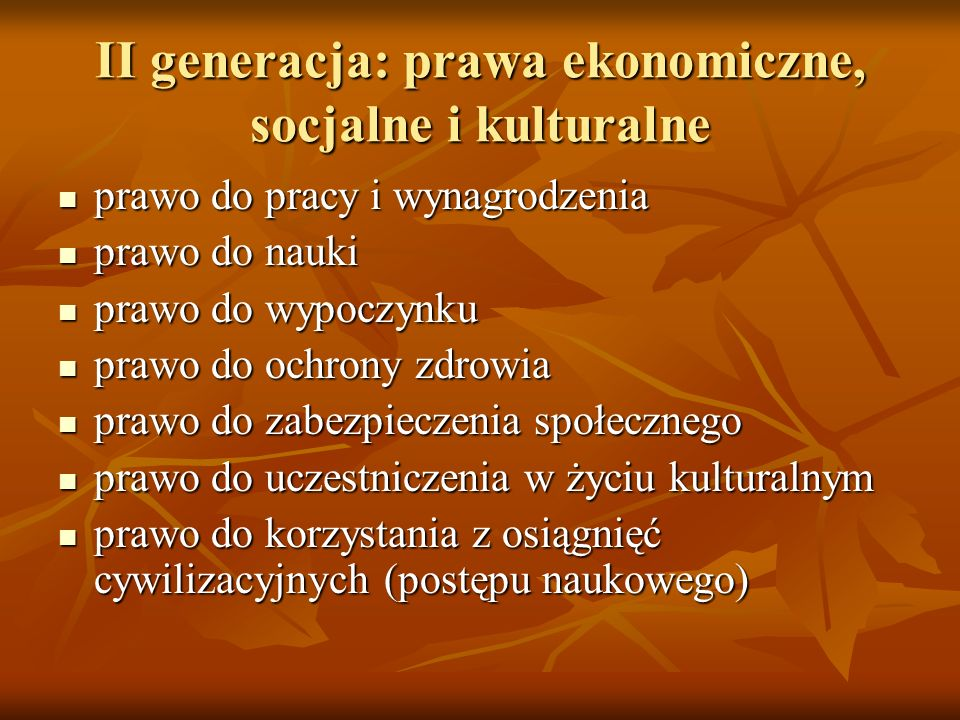 II generacja: prawa ekonomiczne, socjalne i kulturalne