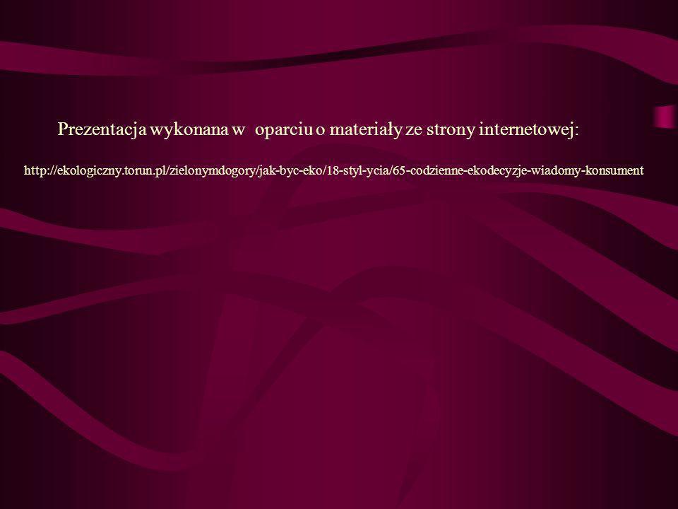 Prezentacja wykonana w oparciu o materiały ze strony internetowej:
