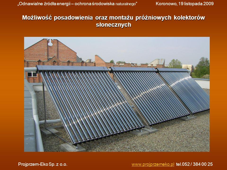 Możliwość posadowienia oraz montażu próżniowych kolektorów słonecznych