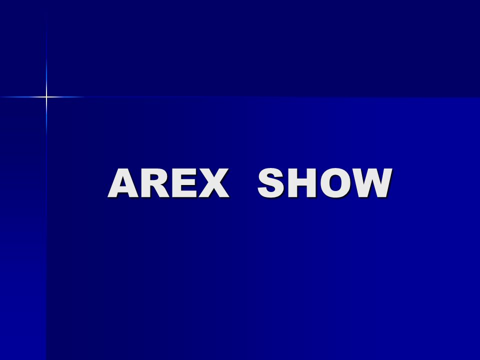 AREX SHOW