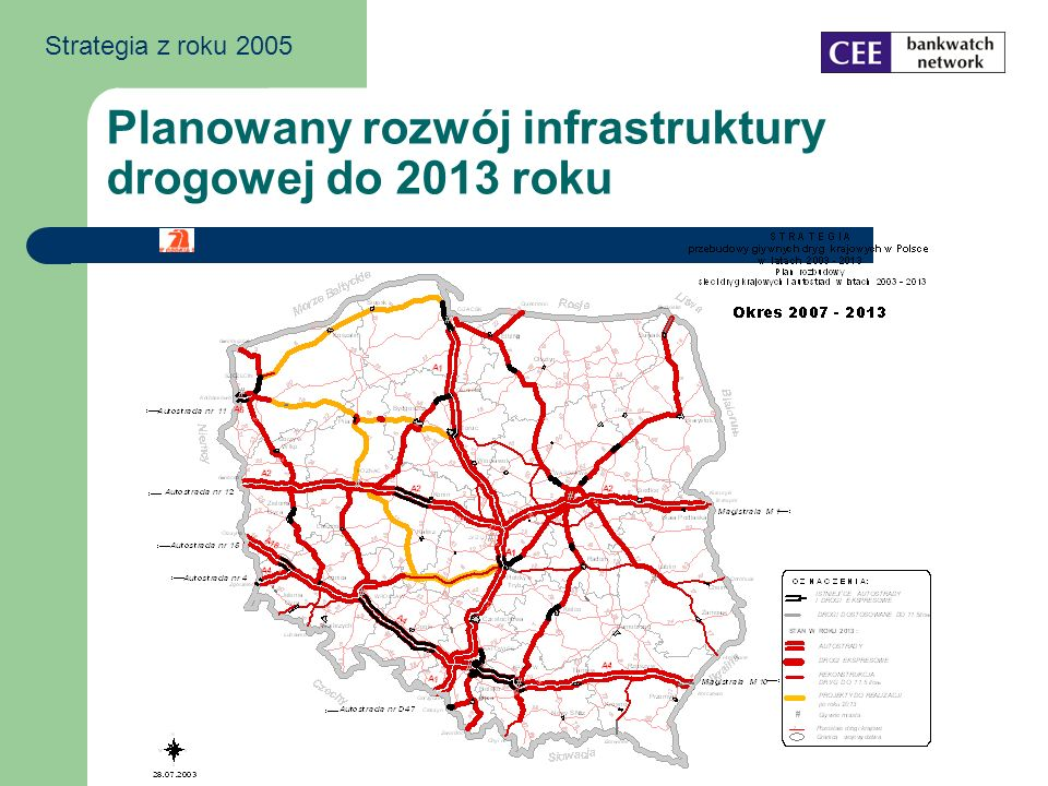 Planowany rozwój infrastruktury drogowej do 2013 roku