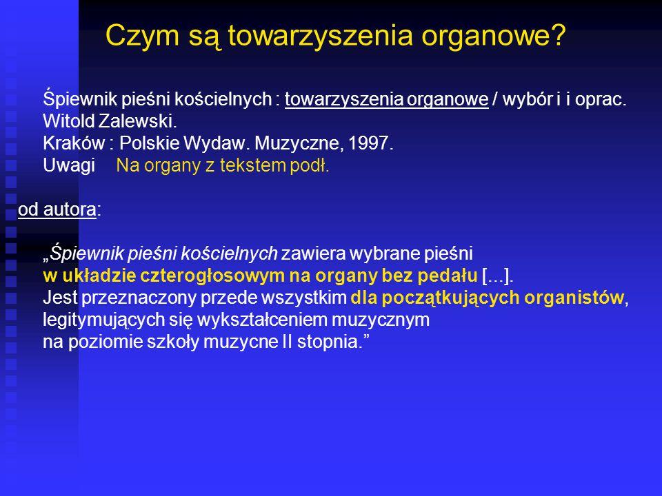 Czym są towarzyszenia organowe