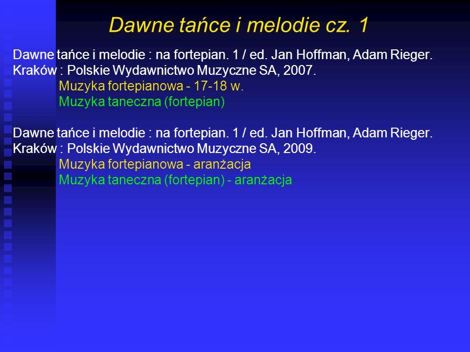 Dawne tańce i melodie cz. 1
