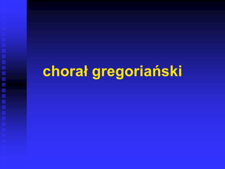 chorał gregoriański