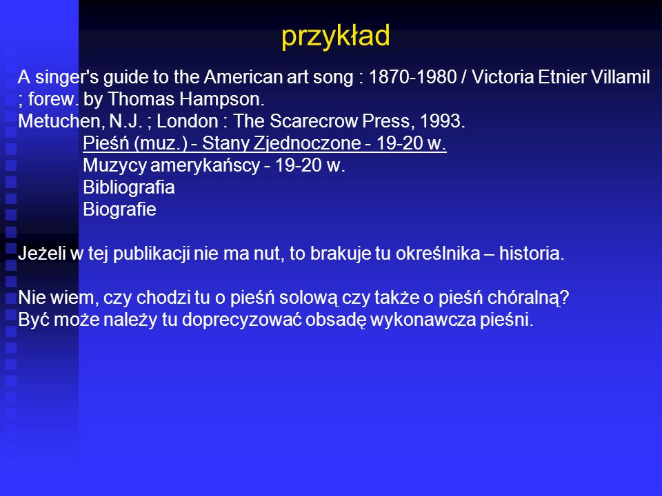 przykład A singer s guide to the American art song : 1870-1980 / Victoria Etnier Villamil. ; forew. by Thomas Hampson.
