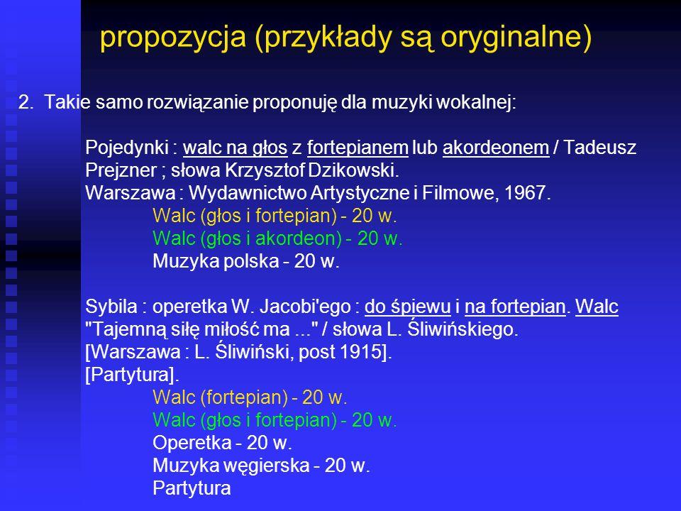 propozycja (przykłady są oryginalne)