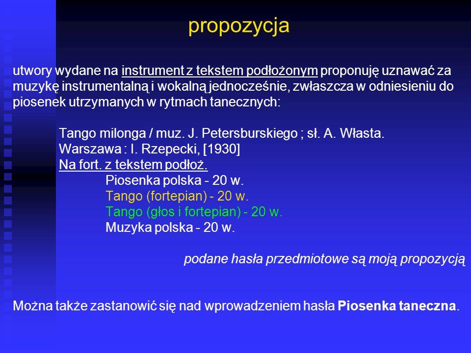 propozycja utwory wydane na instrument z tekstem podłożonym proponuję uznawać za.
