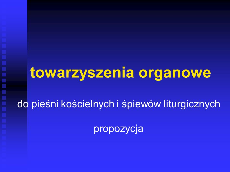 towarzyszenia organowe