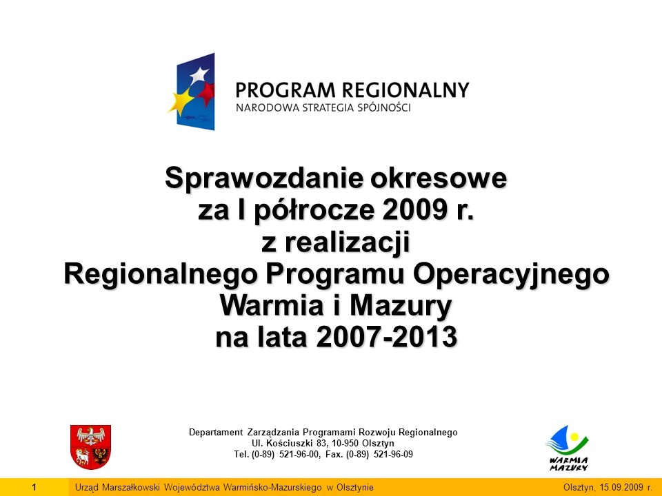 Sprawozdanie okresowe za I półrocze 2009 r. z realizacji