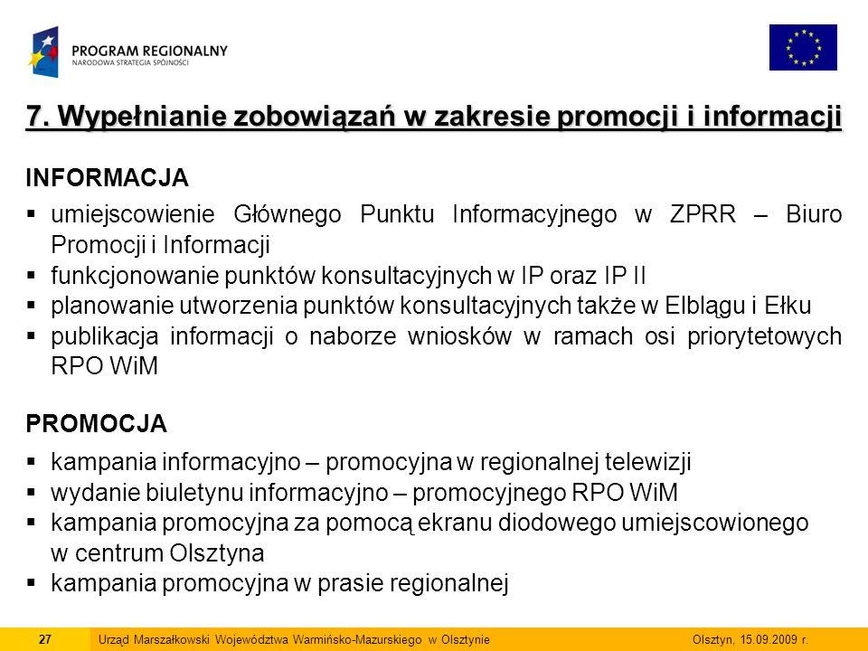 7. Wypełnianie zobowiązań w zakresie promocji i informacji