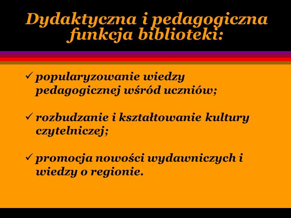 Dydaktyczna i pedagogiczna funkcja biblioteki: