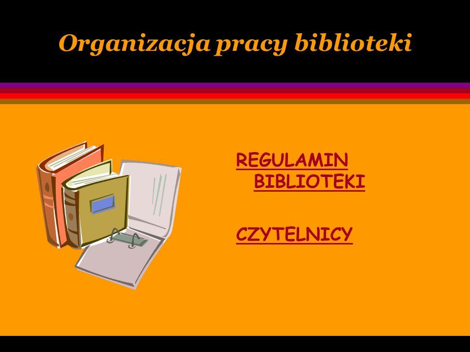 Organizacja pracy biblioteki