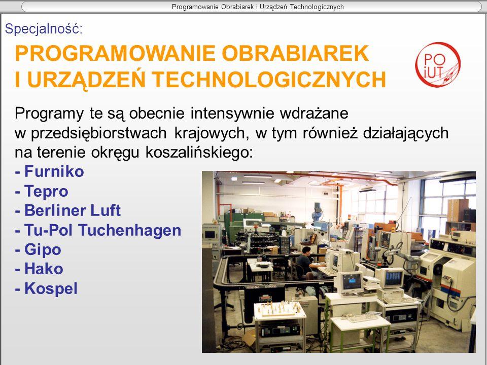 PROGRAMOWANIE OBRABIAREK I URZĄDZEŃ TECHNOLOGICZNYCH