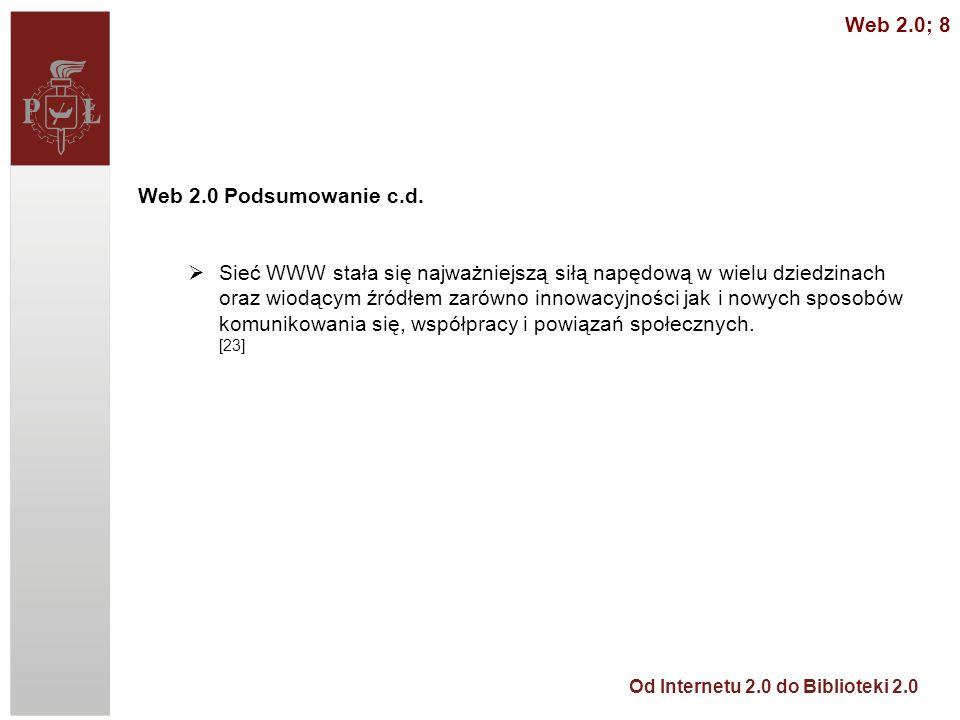 Web 2.0; 8 Web 2.0 Podsumowanie c.d.
