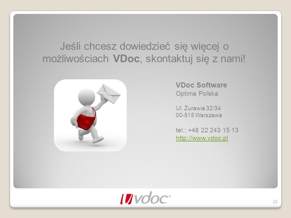 Jeśli chcesz dowiedzieć się więcej o możliwościach VDoc, skontaktuj się z nami!