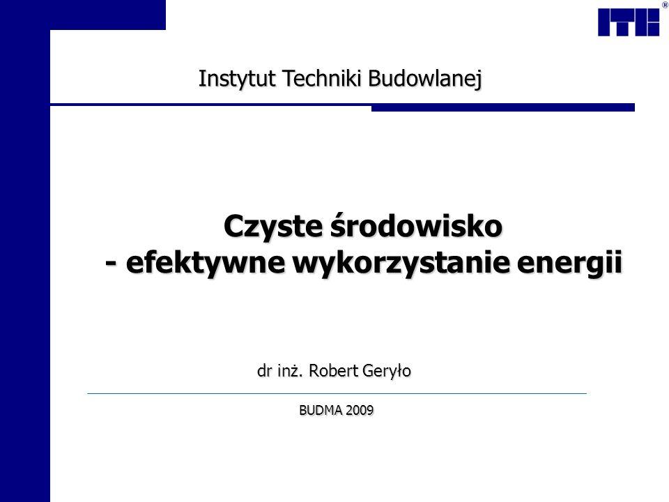 Czyste środowisko - efektywne wykorzystanie energii