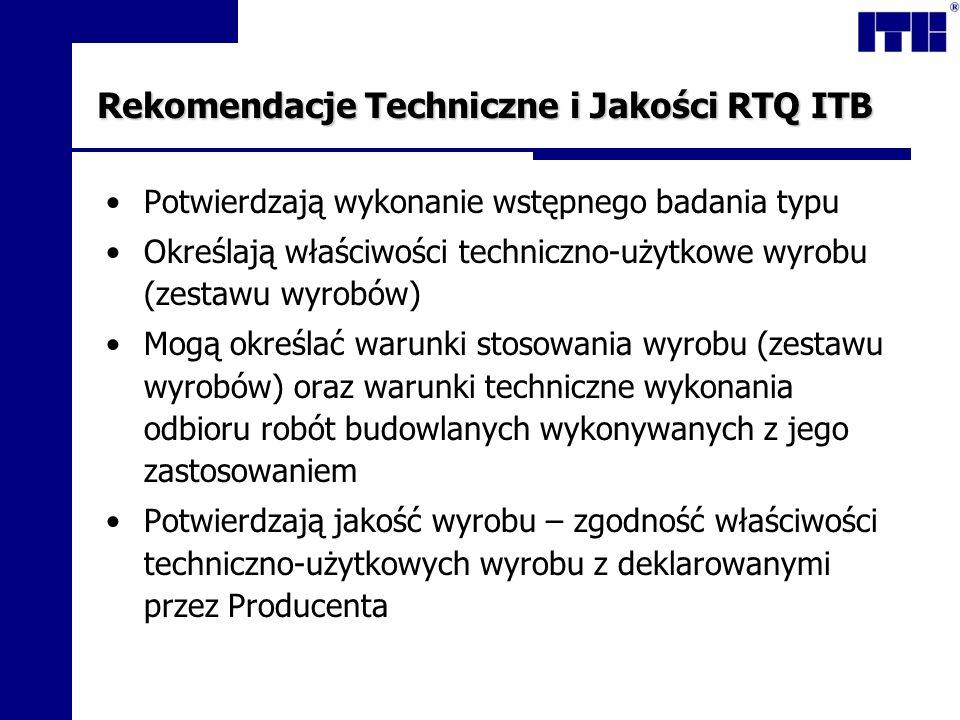 Rekomendacje Techniczne i Jakości RTQ ITB