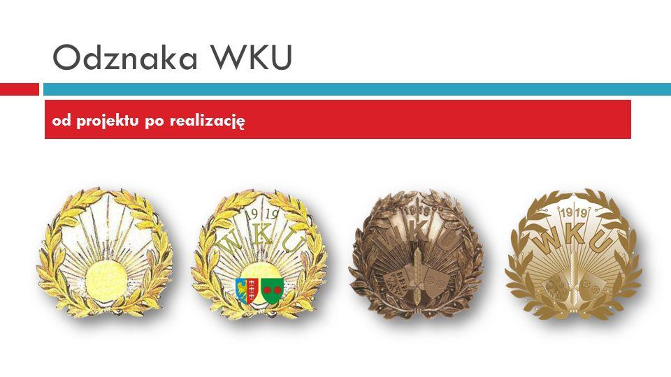 Odznaka WKU od projektu po realizację