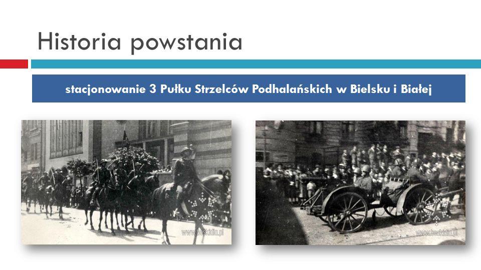 stacjonowanie 3 Pułku Strzelców Podhalańskich w Bielsku i Białej