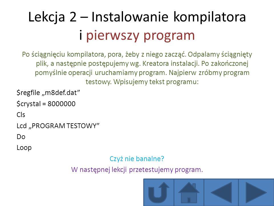 Lekcja 2 – Instalowanie kompilatora i pierwszy program