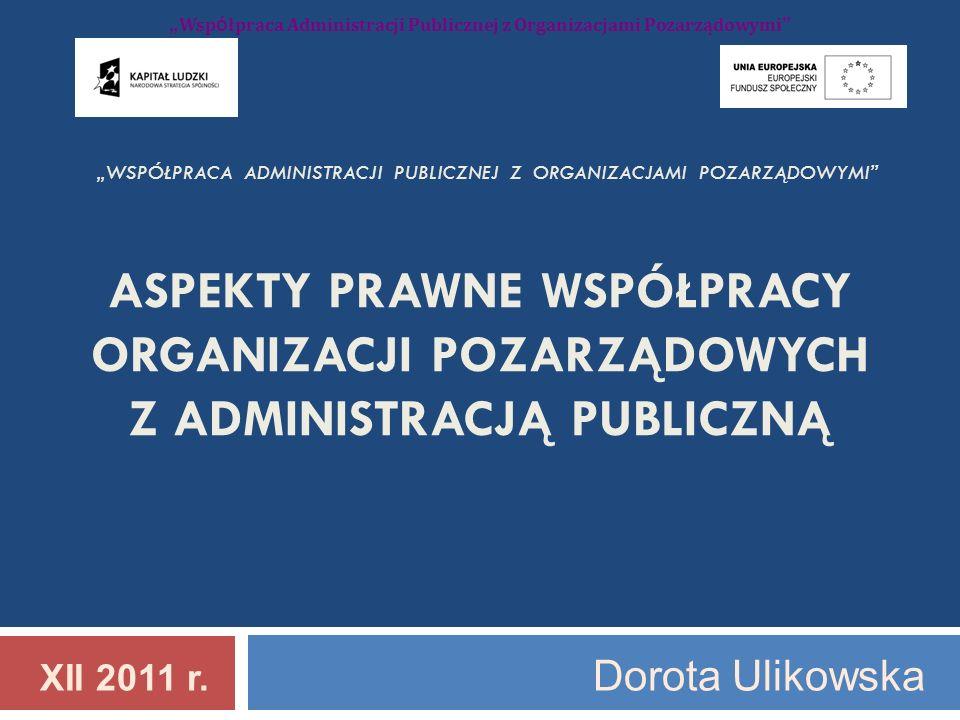 """""""Współpraca Administracji Publicznej z Organizacjami Pozarządowymi"""