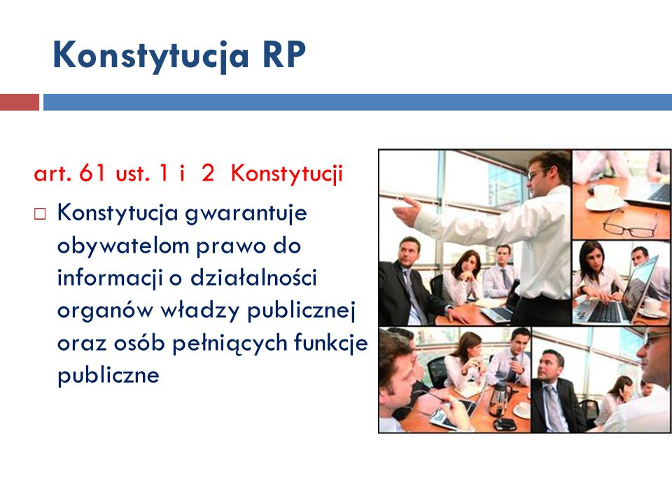 Konstytucja RP art. 61 ust. 1 i 2 Konstytucji