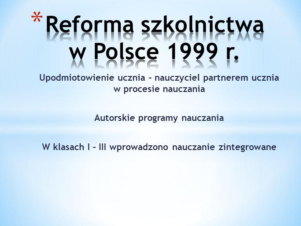 Reforma szkolnictwa w Polsce 1999 r.