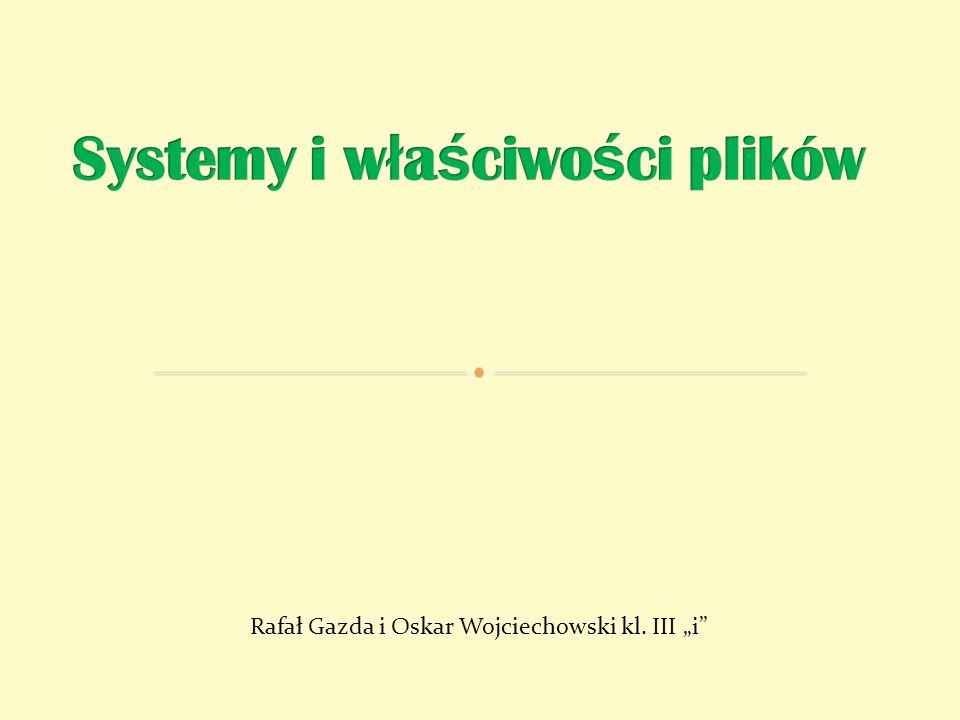 Systemy i właściwości plików