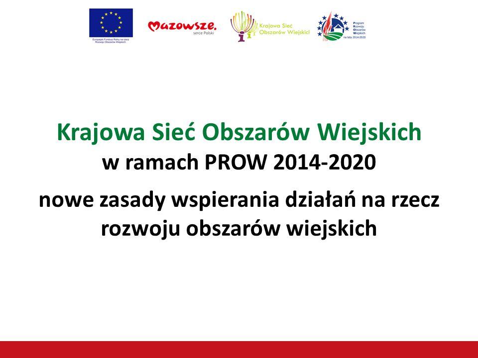Krajowa Sieć Obszarów Wiejskich w ramach PROW 2014-2020
