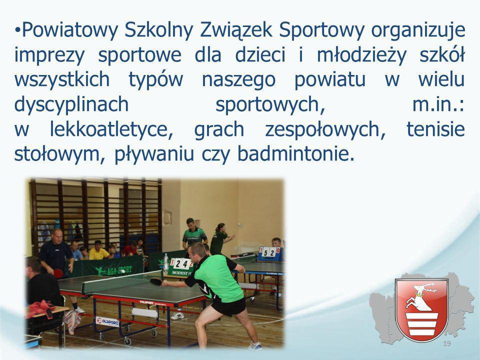 Powiatowy Szkolny Związek Sportowy organizuje imprezy sportowe dla dzieci i młodzieży szkół wszystkich typów naszego powiatu w wielu dyscyplinach sportowych, m.in.: w lekkoatletyce, grach zespołowych, tenisie stołowym, pływaniu czy badmintonie.